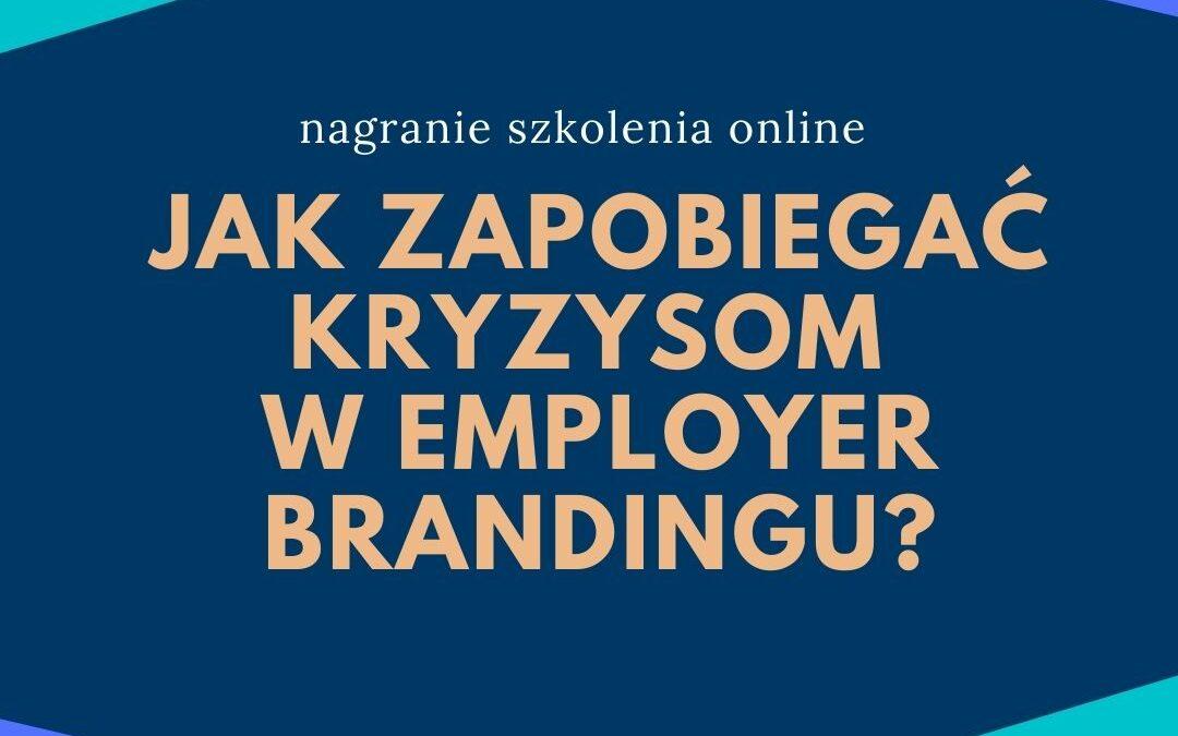 Jak zapobiegać kryzysom w employer brandingu? – nagranie szkolenia