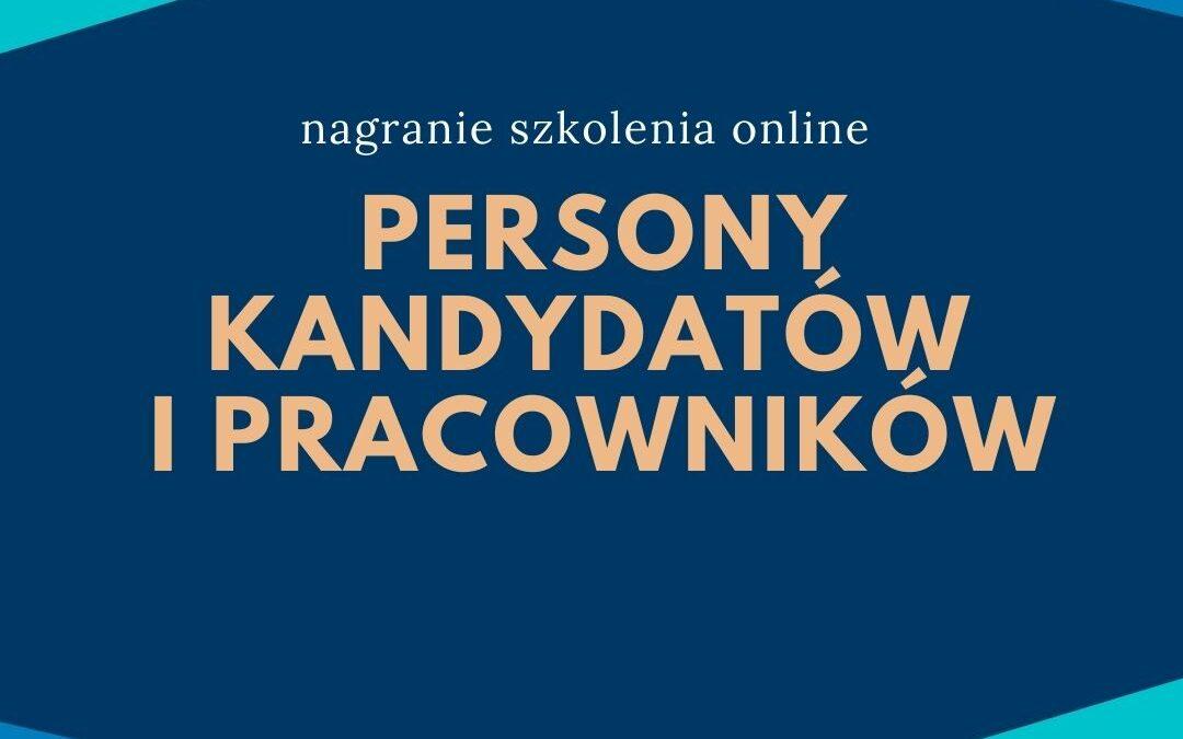 Persony kandydatów i pracowników – nagranie szkolenia